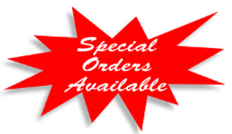 Special Orders Available